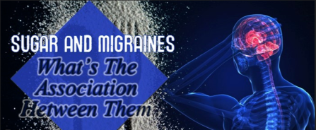 Sugar-and-migraines-–-What_s-the-association-between-them